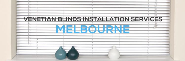 Venetian Blinds Installation Services Sunshine North