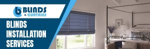 Blinds Installation Service